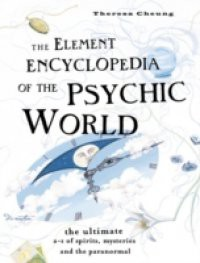 Element Encyclopedia of the Psychic World