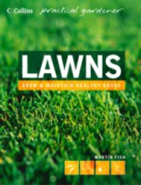 Lawns (Collins Practical Gardener)