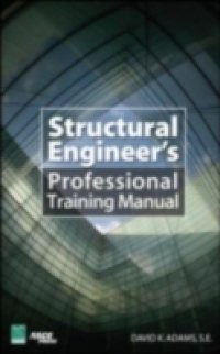 Structural Engineer s Professional Training Manual