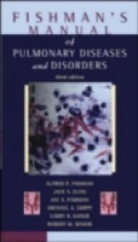 Fishman's Pulmonary Diseases and Disorders, Fourth Edition