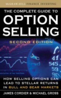Complete Guide to Option Selling, Second Edition