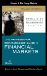Professional Risk Managers' Guide to Financial Markets