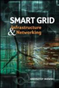 Smart Grid Infrastructure & Networking