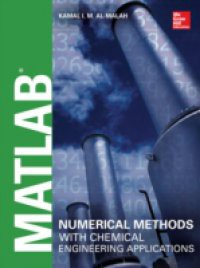 MATLAB Numerical Methods with Chemical Engineering Applications