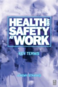 Health and Safety at Work: Key Terms