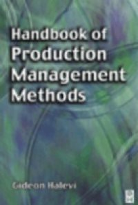 Handbook of Production Management Methods