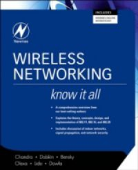 Wireless Networking: Know It All