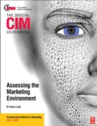 CIM Coursebook Assessing the Marketing Environment