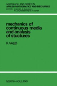 Mechanics of Continuous Media and Analysis of Structures