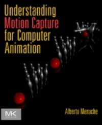 Understanding Motion Capture for Computer Animation