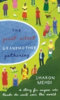 Great Silent Grandmother Gathering