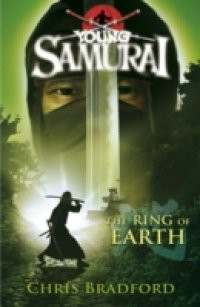 Ring of Earth (Young Samurai, Book 4)