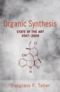 Organic Synthesis: State of the Art 2007 – 2009