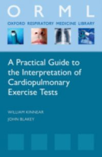 Practical Guide to the Interpretation of Cardiopulmonary Exercise Tests