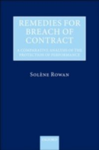 Remedies for Breach of Contract: A Comparative Analysis of the Protection of Performance