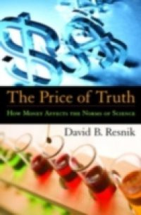 Price of Truth: How Money Affects the Norms of Science