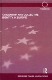 Citizenship and Collective Identity in Europe
