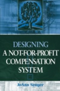 Designing a Not-for-Profit Compensation System