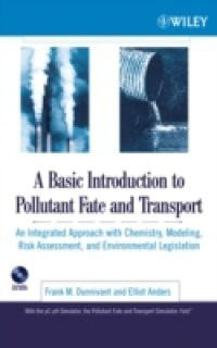 Basic Introduction to Pollutant Fate and Transport