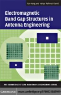 Electromagnetic Band Gap Structures in Antenna Engineering