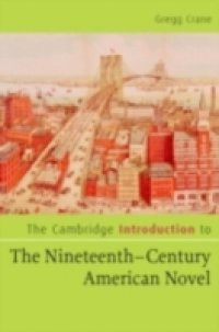 Cambridge Introduction to The Nineteenth-Century American Novel