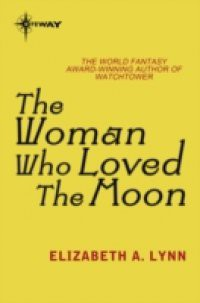 Woman Who Loved the Moon