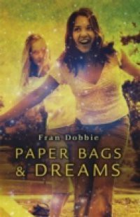 Paper Bags and Dreams