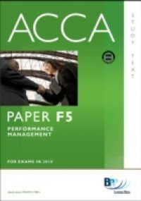 ACCA Paper F5 – Performance Mgt Study Text