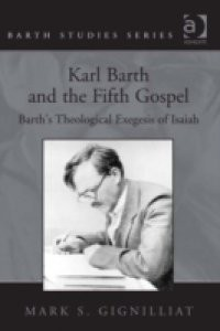Karl Barth and the Fifth Gospel