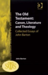 Old Testament: Canon, Literature and Theology