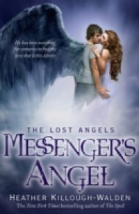 Messenger's Angel: Lost Angels Book 2