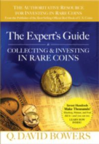 Expert's Guide to Collecting & Investing in Rare Coins