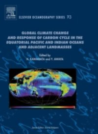 Global Climate Change and Response of Carbon Cycle in the Equatorial Pacific and Indian Oceans and Adjacent Landmasses