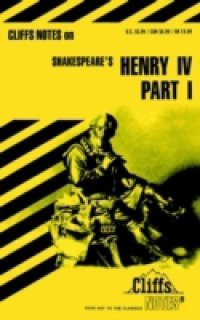 CliffsNotes on Shakespeare's King Henry IV