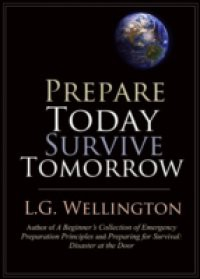 Prepare Today Survive Tomorrow
