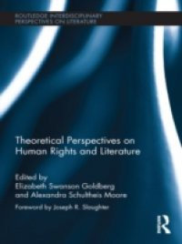 Theoretical Perspectives on Human Rights and Literature