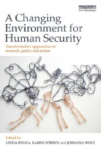 Changing Environment for Human Security
