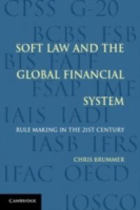 Soft Law and the Global Financial System