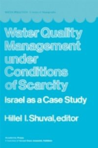 Water Quality Management Under Conditions of Scarcity