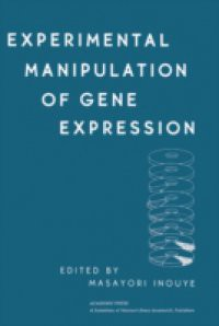 Experimental Manipulation of Gene Expression