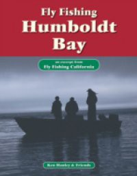 Fly Fishing Humboldt Bay
