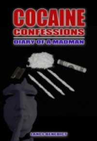 Cocaine Confessions