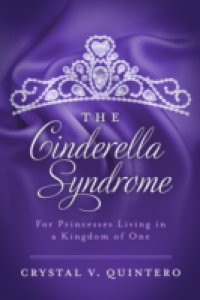 Cinderella Syndrome