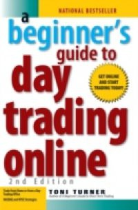 Beginner's Guide To Day Trading Online – Special eBook Edition