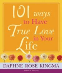101 Ways to have True Love in Life – ebook