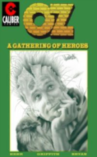 Oz: Volume 1 – A Gathering of Heroes