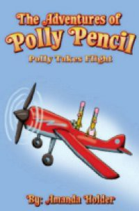 Adventures of Polly Pencil
