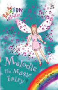 Rainbow Magic: The Party Fairies: 16: Melodie The Music Fairy