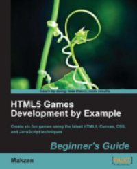 HTML5 Games Development by Example Beginner's Guide