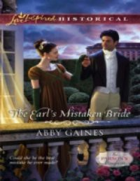 Earl's Mistaken Bride (Mills & Boon Love Inspired Historical) (The Parson's Daughters, Book 1)